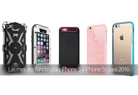 fundas para iphone 5s originales las mejores fundas y carcasas para iphone 5 y 5s para 2016
