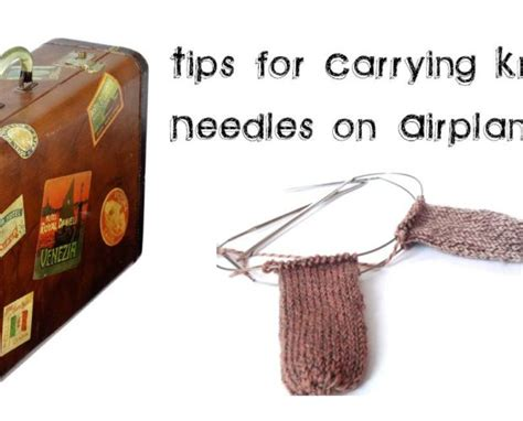 are knitting needles allowed on planes airplane freshstitches