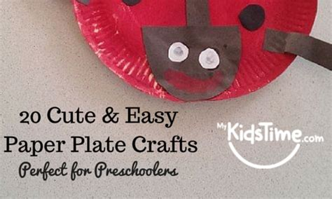 easy paper plate crafts for 25 easy paper plate crafts for preschoolers