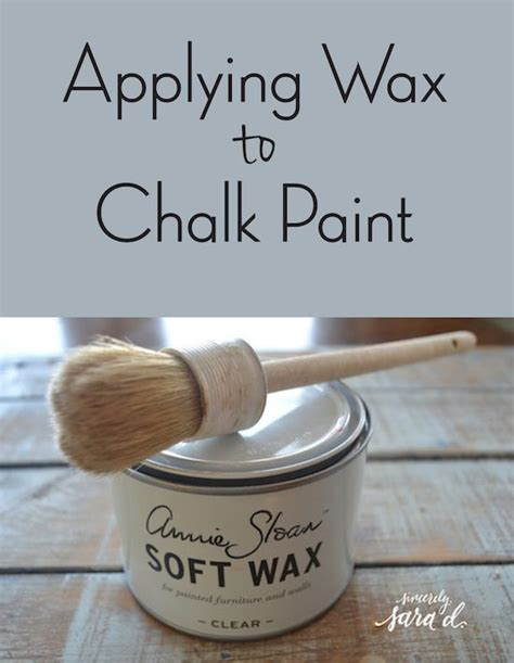 chalk paint how to wax chalk paint tutorial archives sincerely d