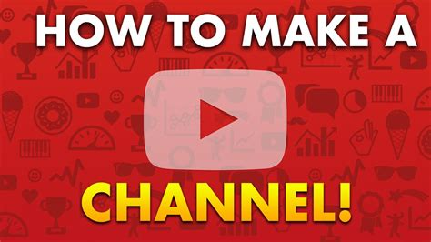 a channel how to make a channel