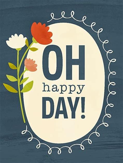 happy day moday motivation oh happy day jj lassberg licensed