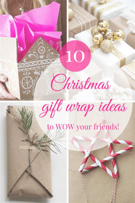 gift wrapping ideas to your the