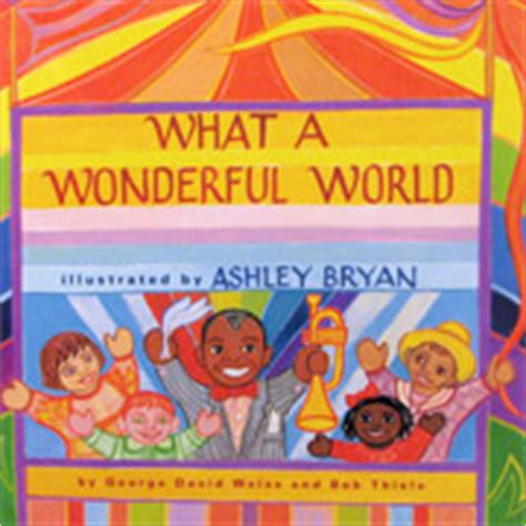 what a wonderful world picture book the singable picture books of bryan sing books