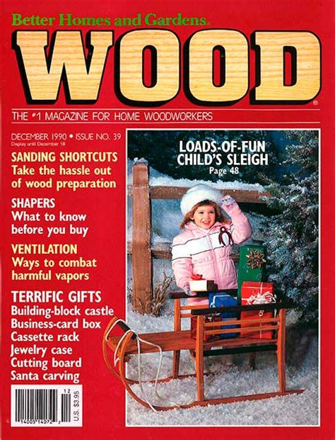woodworking at home magazine wood issue 39 december 1990 woodworking plan from wood
