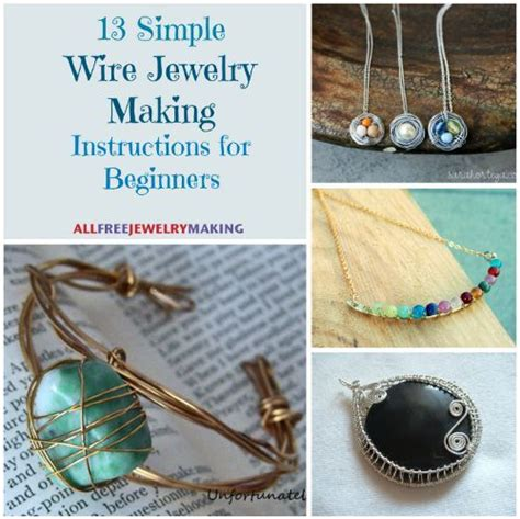 learning to make jewelry 54 simple wire jewelry tutorials bracelets