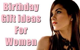 womens gift ideas for 30 most appropriate birthday gift ideas for
