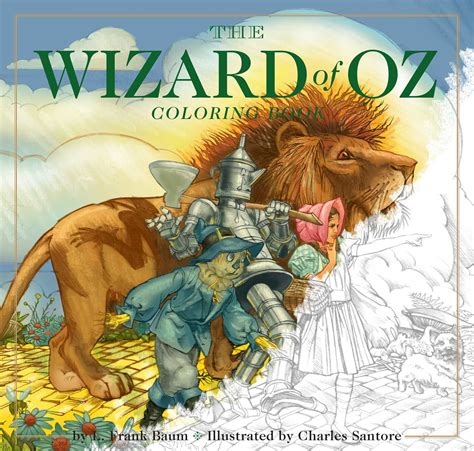 wizard of oz picture book the wizard of oz coloring book book by charles santore