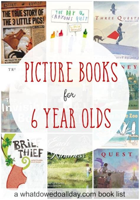 picture books for 6 year olds 10 picture books for 6 year olds and up
