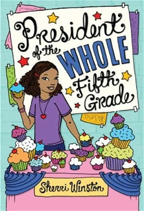 5th grade picture books reading tween president of the whole fifth grade by