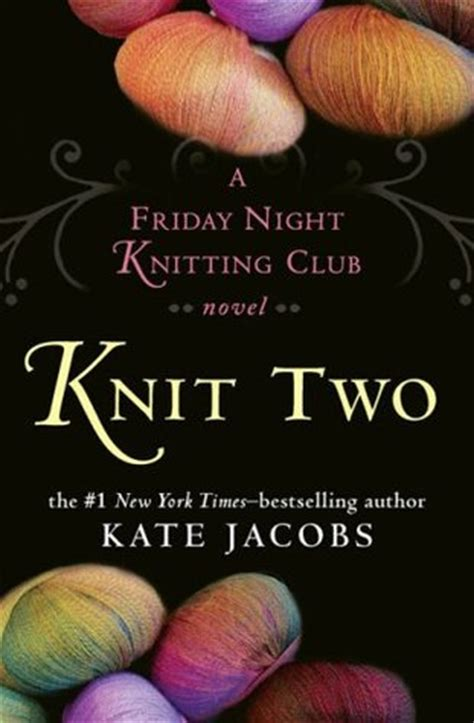 friday knitting club knit two friday knitting club 2 by kate