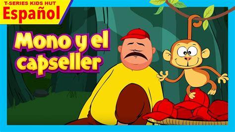 cuentos para ni os de tres a os cortos cuentos de ninos en espanol mono y el capseller cuentos