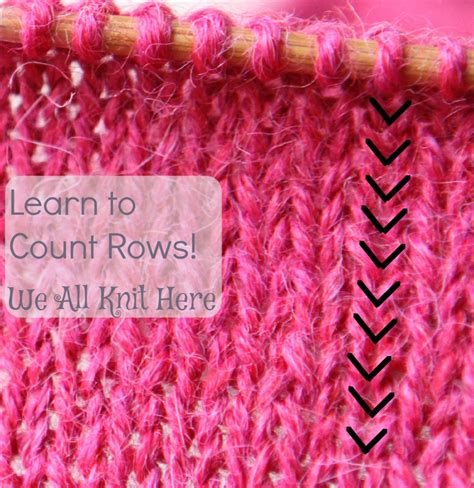 how to count knitting rows knitting let s count rows we all knit here