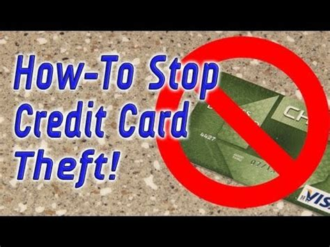 how do thieves make credit cards how to stop credit card theft