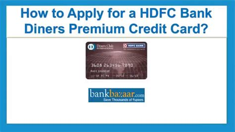 how to make hdfc credit card how to apply for a hdfc bank diners premium credit card