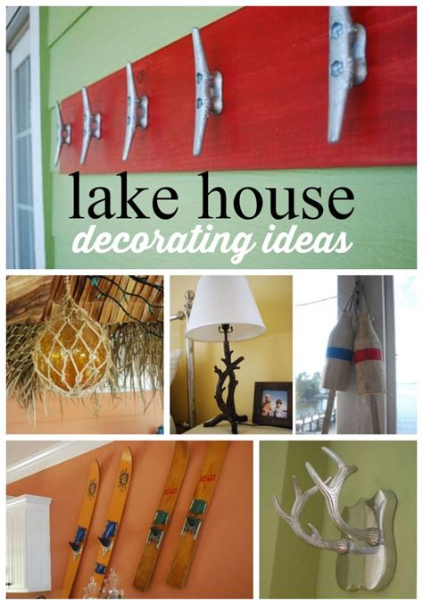 decorating a lake house 17 best ideas about lake house decorating on