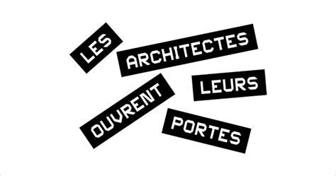 les architectes ouvrent leurs portes en alsace les prochaines journ 233 es portes ouvertes en alsace