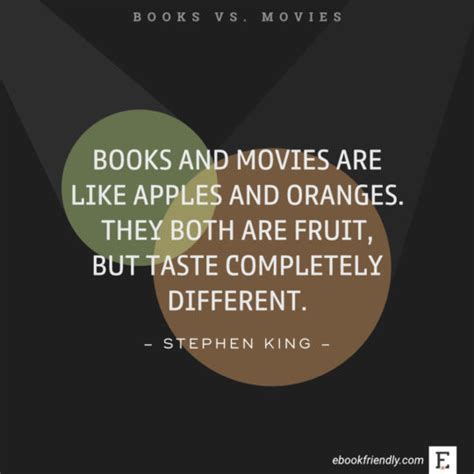 best films quotes 25 best quotes comparing books and movies