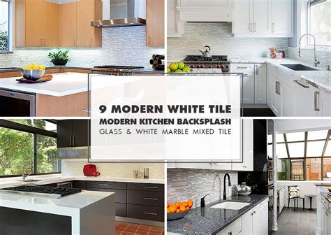 tile for kitchen backsplash ideas 9 white modern backsplash ideas glass marble mosaic tile