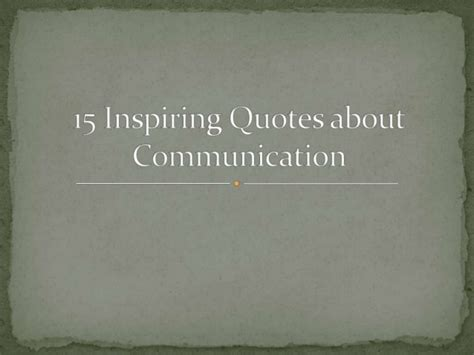 quotes about cst quotes about communication