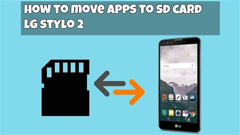 how to make phone use sd card how to move apps from phone to sd card lg stylo 2 hd