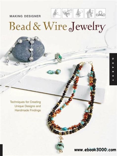 bead and wire jewelry ideas designer bead and wire jewelry techniques for