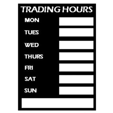 trading hours trading hours sign