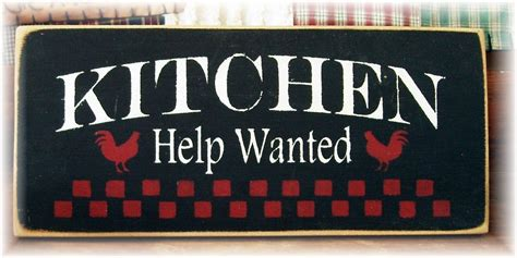 woodworker wanted kitchen help wanted primitive wood sign by woodsignsbypatti