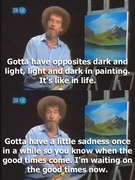bob ross painter quotes i stay i m sort of to find by bob ross