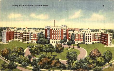 Henry Ford Hospital Detroit Mi by Henry Ford Hospital Detroit Mi