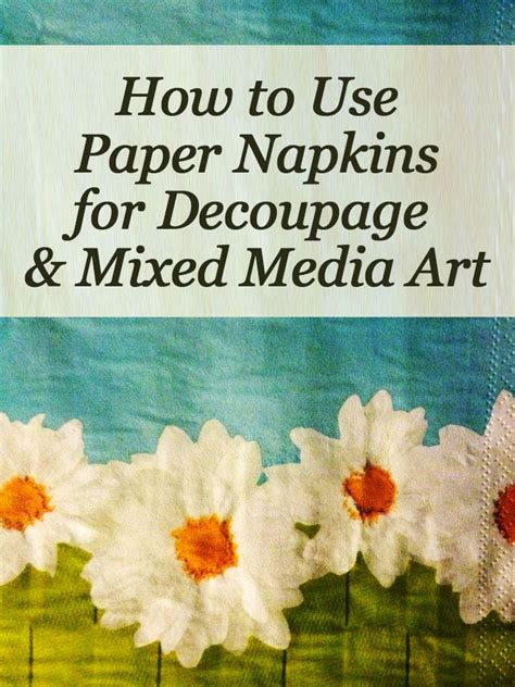 1000 Ideas About Napkin Decoupage On Paper