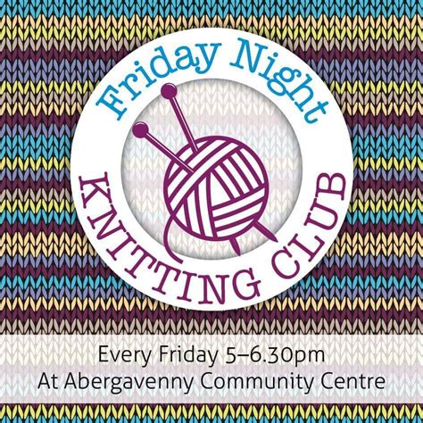 knitting clubs friday knitting club abergavenny now