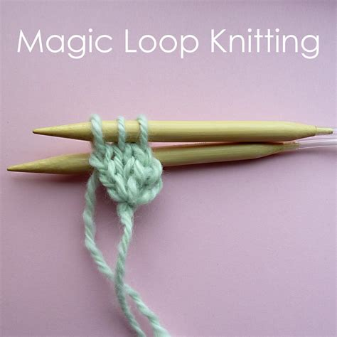 magic loop method of knitting circular cast on and magic loop knitting craft me happy
