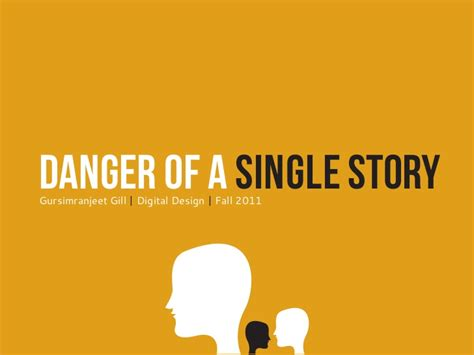 of a presentation danger of a single story