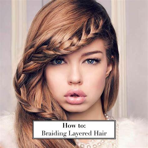 how to hair how to braid layered hair hair extensions hair