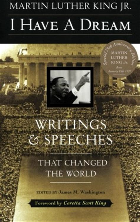 a testament of the essential writings and speeches today we honor martin luther king jr