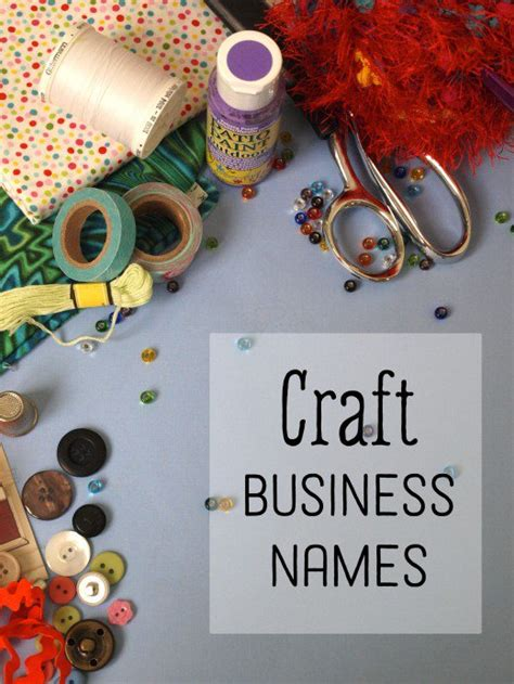 creative craft ideas 50 creative craft business names toughnickel