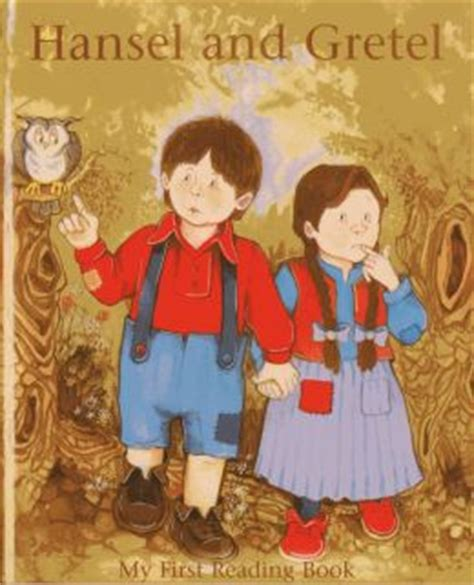 hansel and gretel picture book hansel and gretel my reading book by janet brown
