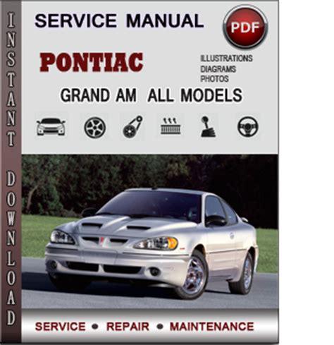 pontiac grand am service repair manual download info service manuals