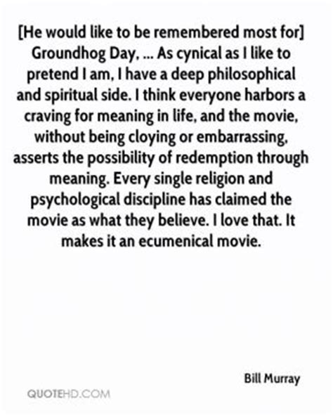 groundhog day meaning in remembered quotes page 2 quotehd