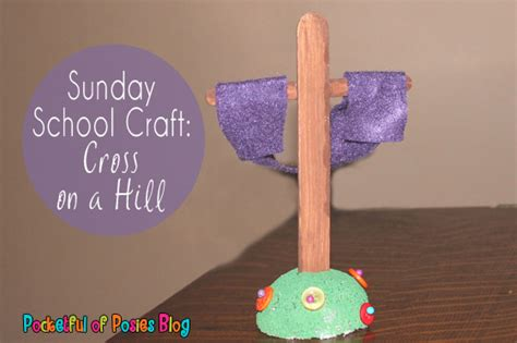 sunday school craft sunday school crafts cross on a hill blessings overflowing