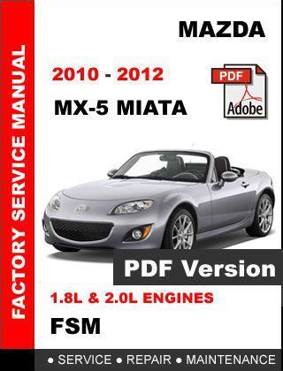 service repair manual free download 2011 mazda mx 5 instrument cluster find mazda mx5 miata 2010 2011 2012 ultimate factory service repair workshop manual motorcycle
