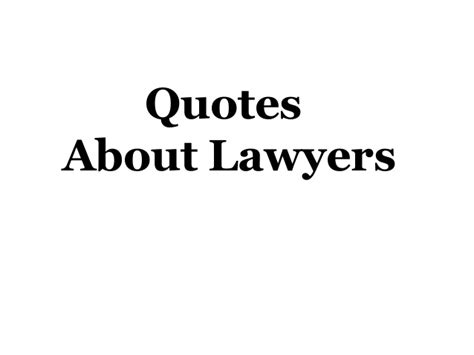 quotes about lawyers quotes like success