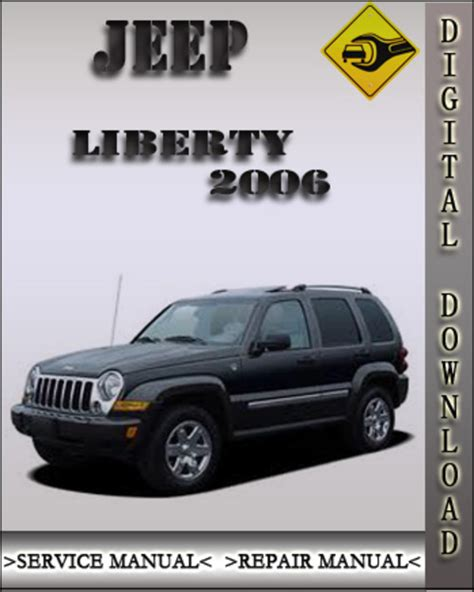 vehicle repair manual 2006 jeep liberty electronic valve timing service manual owners manual for a 2006 jeep liberty jeep kj 2006 liberty service manual