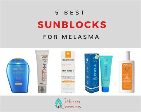 best for the 5 best sunblocks for melasma 2017 reviews deals