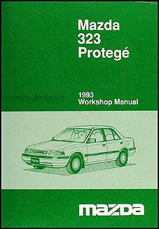 1995 mazda 323 protege repair shop manual original 1993 mazda 323 and protege repair shop manual original