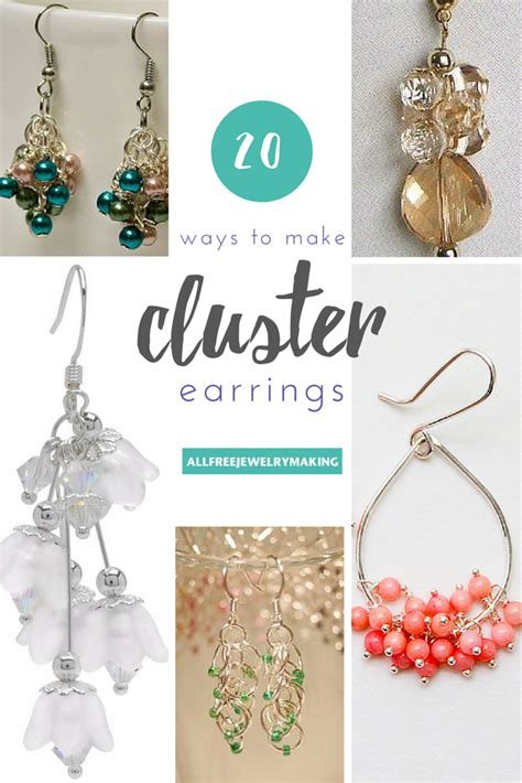 ways to make jewelry how to make cluster bead earrings 20 ways