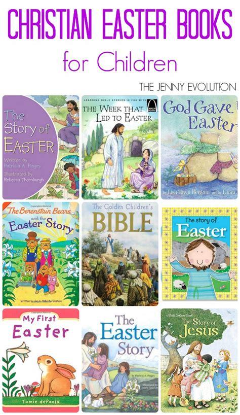 christian picture books christian easter books for children the evolution