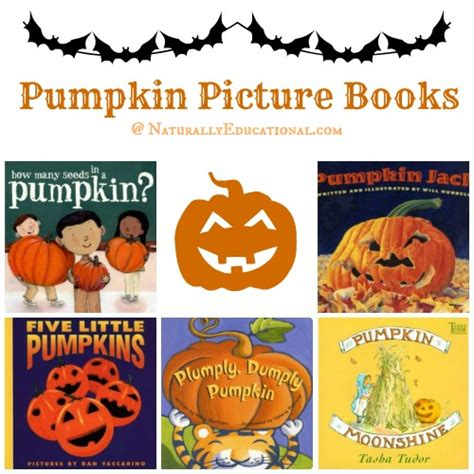 pumpkin picture books 5 pumpkin books for your story patch naturally educational