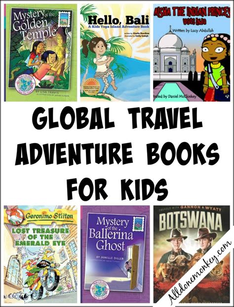 adventure picture books global travel adventure books for all done monkey